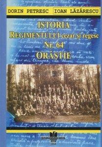 Istoria regimentului cezar si regesc nr. 64