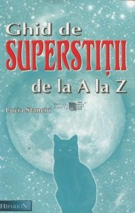 Ghid de superstitii de la A la Z