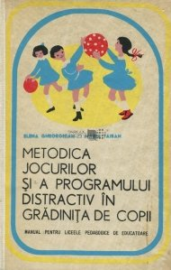 Metodica jocului si a programului distractiv in gradinita de copii