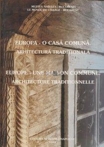 Europa - o casa comuna. Arhitectura traditionala