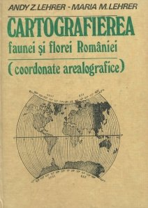 Cartografierea faunei si florei Romaniei