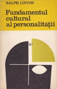 Fundamentul cultural al personalitatii