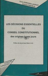 Les decisions essentielles du Conseil Constitutionnel / Importantele decizii ale Consiliului Constitutional