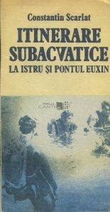 Itinerare subacvatice la Istru si Pontul Euxin
