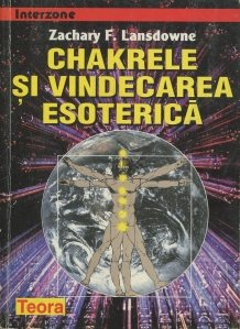 Chakrele si vindecarea esoterica