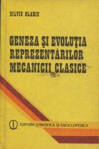 Geneza si evolutia reprezentarilor mecanicii clasice