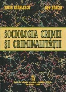Sociologia crimei si criminalitatii
