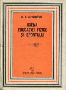 Igiena educatiei fizice si sportului