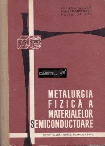 Metalurgia fizica a materialelor semiconductoare