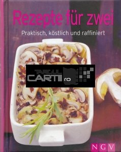 Rezepte fur zwei / Retete pentru doi