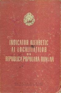 Indicator alfabetic al localitatilor din Republica Populara Romina