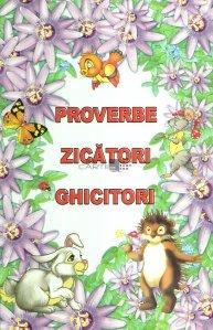 Proverbe, zicatori, ghicitori