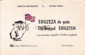 Engleza de gata/Off-pegged English