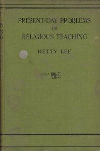 Present-day problems in religious teaching / Probleme actuale in predarea religiei
