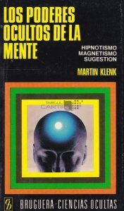 Los poderes ocultos de la mente / Puterile ascunse ale mintii