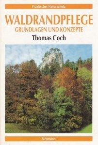 Waldrandpflege grundlagen und konzepte