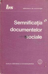 Semnificatia documentelor sociale