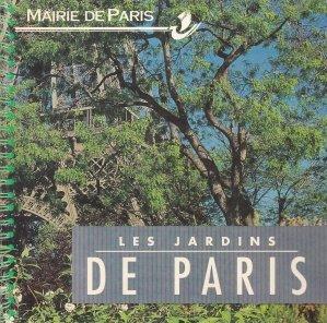 Les jardins de Paris / Gradinile din Paris