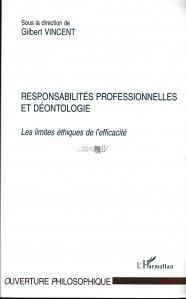 Responsabilites professionnelles et deontologie