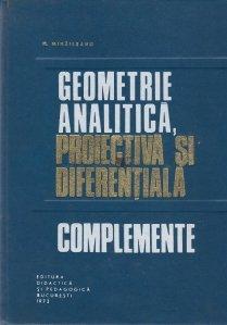 Geometrie analitica, proiectiva si diferentiala