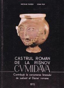 Castrul roman de la Risnov Cumidava