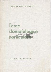 Teme stomatologice particulare