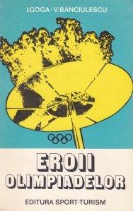 Eroii olimpiadelor