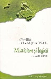 Misticism si logica si alte eseuri