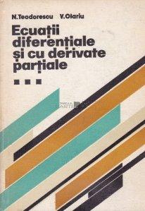 Ecuatii diferentiale si cu derivate partiale