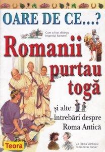 Romanii purtau toga