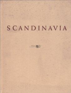 Scandinavia. Denmark. Sweden, Norway / Scandinavia. Danemarca, Suedia, Norvegia