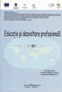 Educatie si dezvoltare profesionala