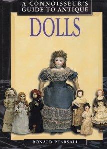 A connoisseur's guide to antique dolls / Un ghid al cunoscatorului pentru papusi vechi