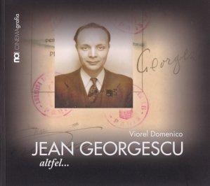 Jean Georgescu. Altfel...