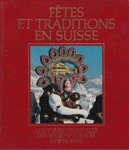 Fetes et traditions en Suisse / Sarbatori si traditii in Suedia