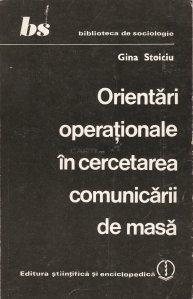 Orientari operationale in cercetarea comunicarii de masa