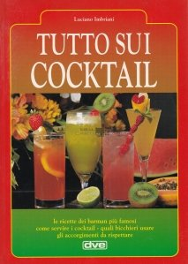 Tutto sui cocktail