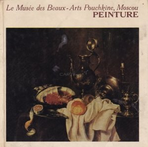 Le musee des Beaux-Arts Pouchkine / Muzeul de arte frumoase Puskin