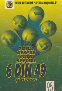 Totul despre Loto special 6 din 49 si noroc