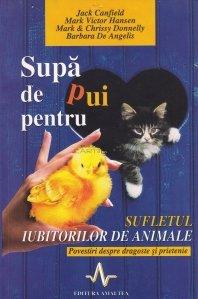 Supa de pui pentru sufletul iubitorilor de animale