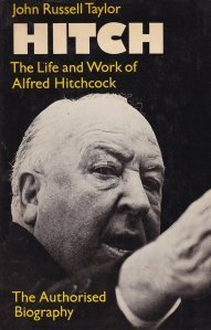 Hitch. The life and work of Alfred Hitchcock / Hitch. Viata si munca lui Alfred Hitchcock