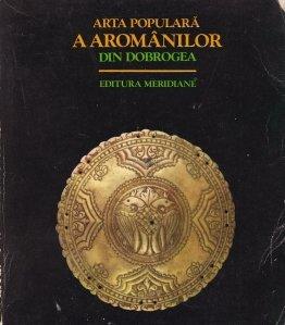 Arta populara a aromanilor din Dobrogea