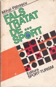 Fals tratat de...sport