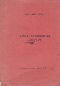 Probleme de numismatica romaneasca