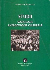 Studii de sociologie si antropologie culturala
