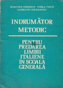 Indrumator metodic pentru predarea limbii italiene in scoala generala
