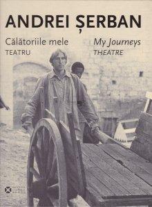 Calatoriile mele / My Journeys