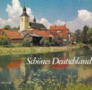 Schones Deutschland / Beautiful Germany / La belle Allemagne