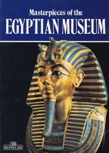 Masterpieces of the Egyptian Museum of Cairo
