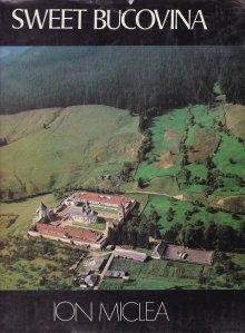 Sweet Bucovina / Dulce Bucovina